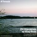En Vacances w/ Rosy Ross - 28-Feb-21