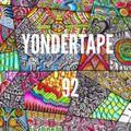 Yondertape #92