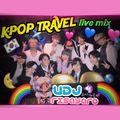 K-POP TRAVEL LIVE MIX PART2