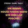 VIK BENNO  House Fusion Radio NYE 2020 LIVE