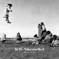 DJ ST - Tribe Line No.4