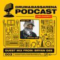 Drum&BassArena Podcast #003 w/ Bryan Gee Guest Mix