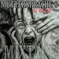 DJ ICE CAP MUTTERSPRACHE 6