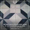 Ears Have Eyes Records w/ John K - April 2020