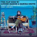 The Flip Side w/ Louise Mason & Danika Smith 18th October 2020