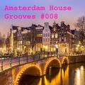 Amsterdam House Grooves #008 - Disco Edition