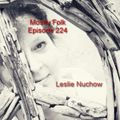 Mostly Folk Episode 224  Leslie Nuchow (Interview and Music)
