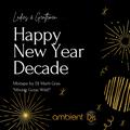 Happy New Year Decade Party by DJ Marti Gras