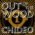 Chiedo - Out of the Wood, Show 186