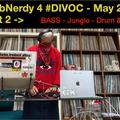 BarbNerdy 4 #DIVOC Pt. 2 - Bass / Jungle / Trap