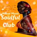 "Soulful ""Club House"" Music"