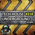 Tech House Underground #218 (Avant-Garde Mini-Mix S8)