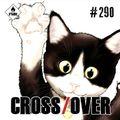 Crossover #290 - Nyankees/La Gameuse et son Chat/Bluebird, bluebird/911/The Captain/BO The Prowler