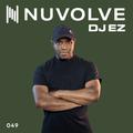 DJ EZ presents NUVOLVE radio 049