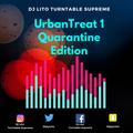 Dj Lito Urban Treat 1 Quarantine Edition