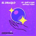El OraQLo - 02 ¿Qué lo que me pasa todo?