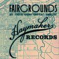 "Haymaker Records presents ""Fairgrounds"""