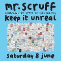 Mr. Scruff (with MC Kwasi) DJ Set - Keep it Unreal 20th Birthday, Manchester 2019