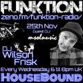 HouseBound - zeno.fm/funktion-radio/ 25th Nov 2020 Ft. Guest DJ Msolnusic