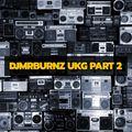 DJMRBURNZ UKG PART 2