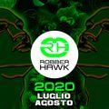 Robber Hawk - Luglio-Agosto 2020