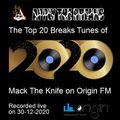 Mack The Knife - Top 20 Breaks Tunes of 2020, live on Origin FM