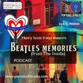 Portobello Radio with Henry Scott-Irvine: The Beatles Memories (From The Inside)