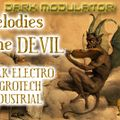 MELODIES FOR THE DEVIL (Dark Electro / Aggrotech / Industrial) mix from dj DARK MODULATOR