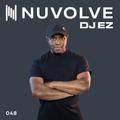 DJ EZ presents NUVOLVE radio 048