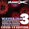 WAVE AND JAM 3 (COVID19 EDITION)