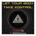 Let Your Body Take Kontrol - 1904