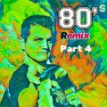 80ies Remixed - Nu Funk Megamix 2018 Pt.4