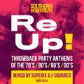 Re-Up Mix May 2014 - Mixed by Superix & J-Squared