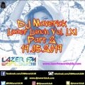 Lazer Lunchtime with DJ Maverick Vol. LXI (Part 2) 19.05.2019