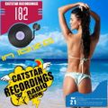 CATSTAR RECORDINGS RADIO SHOW 182 (Catstar In Ibiza 2021)
