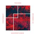 Techno Quarantuned feat. ThatAnkit