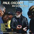 KOB n°108: Paul Oscher, Slim Paul, New Moon Jelly Roll Freedom Rockers, Archie Lee Hooker