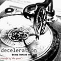 "deceleration (guestmix by ""the quest"")"