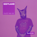 Guest Mix 152 - Ezzyland [23-09-2018]