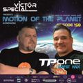 Victor Special - Motion of the Planet Episode 158 with TP One Guest Mix