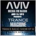 ERSEK LASZLO alias Dj UFO presents AVIV media fm Radio show TRANCE MACHINE EP 92