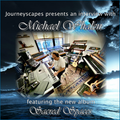 An Interview with Michael Whalen about his album Sacred Spaces