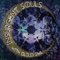 Insurgent Souls on GFM #111/112  - Justin Paton (Guest Mix)