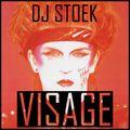 DJ STOEK - VISAGE MIX