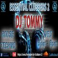 DJ Tommy Set 15 @ Essential Clubbers 2 House Mix 9th June 2021