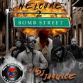 Welcome 2 Bomb Street #1 with Dj Jay U Ice