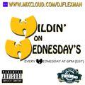 LIVE ON MIXCLOUD!!! WILDIN' ON WEDNESDAYS #11 (HIP HOP)