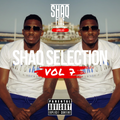 @SHAQFIVEDJ - Shaq Selection Vol.7