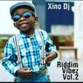 Riddim Vibez Vol.2 By Xino Dj