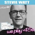 All Vinyl 45s - Stevie Watt - 'Hustlin' show #1 on Floor To Ceiling Radio (Jazz, Latin, Electronic)